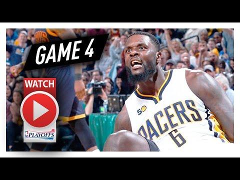 Lance Stephenson Full Game 4 Highlights vs Cavaliers 2017 Playoffs - 22 Pts, 6 Reb