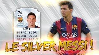 FIFA 16 | LE SILVER MESSI POUR 400 CRÉDITS !!