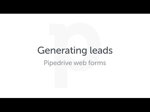 Generating leads - Pipedrive web forms