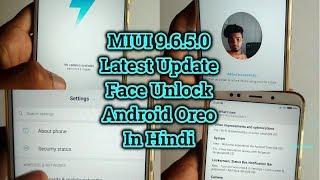 MIUI 9.6.5.0 New Update   Redmi Note 5   Android Oreo   Redmi Note 5 Face Unlock   Hindi  