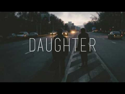 Daughter - Perth / Ready For The Floor (Español)