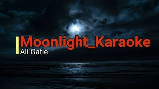 Moonlight Ali Gatie Karaoke