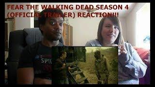 FEAR THE WALKING DEAD SEASON 4 (OFFICIAL TRAILER) - REACTION!!!!!