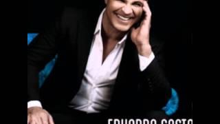 Eduardo Costa eu amei demais