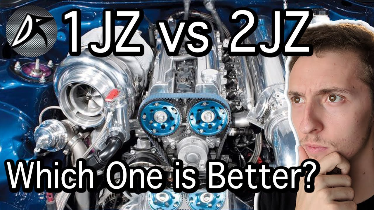 1JZ vs 2JZ: Which One is Better and Why?