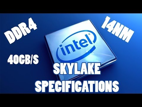 Intel Skylake Architecture Specifications