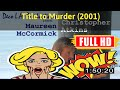 [ [W0W!] ] No.70 #Title to Murder (2001) #The1587gpjnr