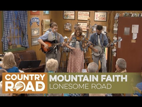 Mountain Faith sings Lonesome Road