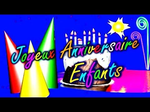 Joyeux Anniversaire Enfants Youtube