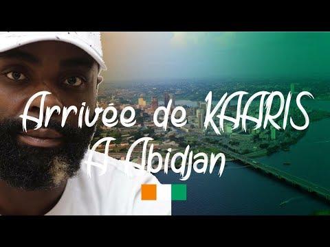 Arrivee de KAARIS a Abidjan 23H57