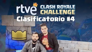 RTVE Clash Royale Challenge | Clasificatorio 4 | Playz