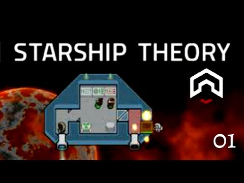 Starship Theory - (RimWorld in Space?) - Part 1
