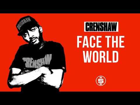 Face The World - Nipsey Hussle (Crenshaw Mixtape)