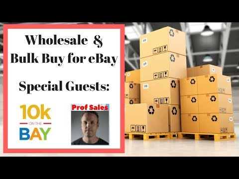 Bulk Buy & Wholesale eBay Discussion with 10Konthebay & Prof Sales - Live Q&A