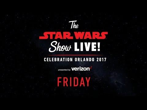 Star Wars Celebration Orlando 2017 Live...