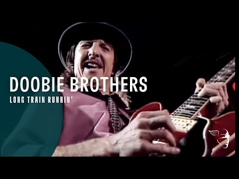 Doobie Brothers - Long Train Runnin' (From