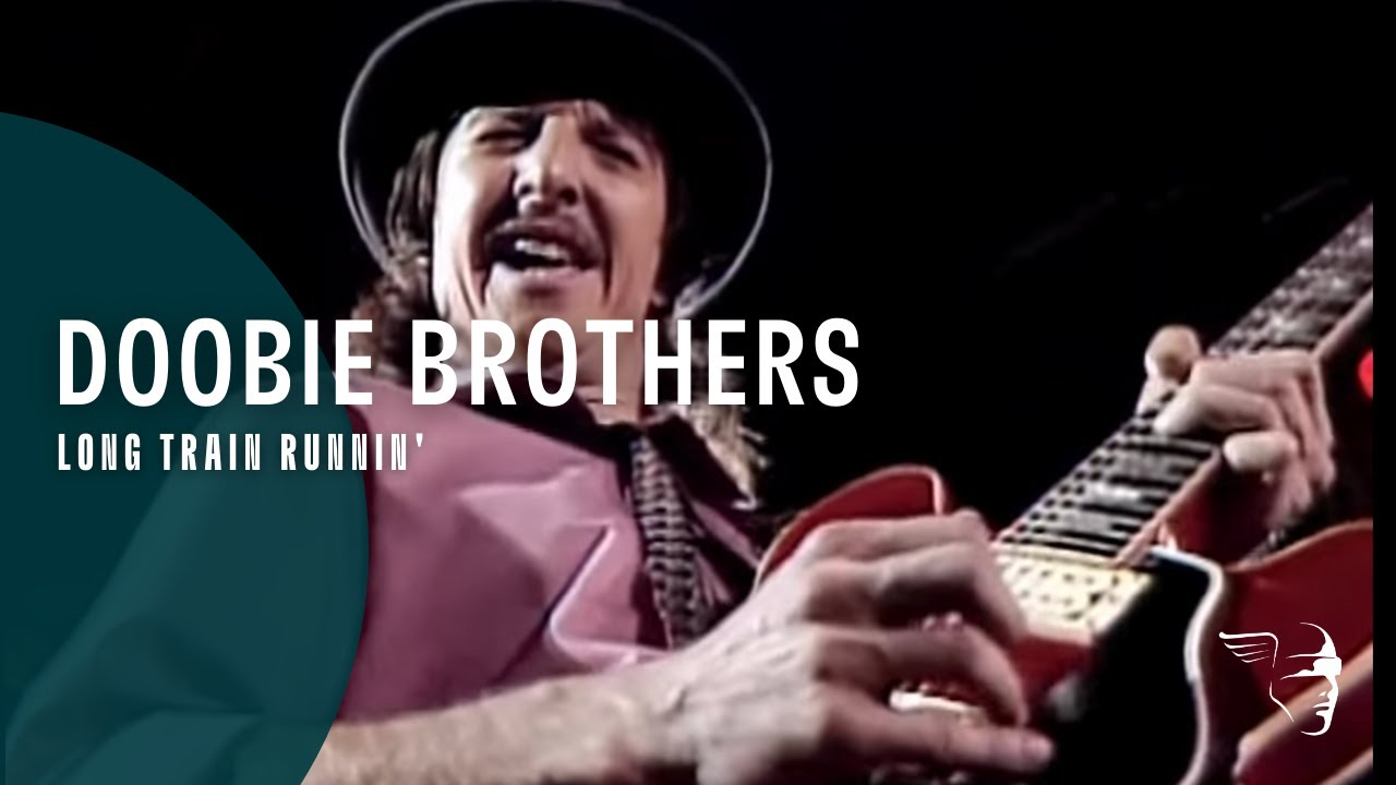 """Doobie Brothers - Long Train Runnin' (From """"Live At The Greek Theatre 1982"""" DVD & CD)"""