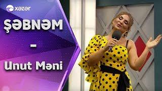 Şəbnəm Tovuzlu - Unut məni (5de 5) Resimi