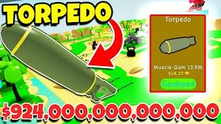 FINAL STAGE, MAX SIZE und BOUGHT NEW 924.000.000.000.000,000 TORPEDO in LIFTING SIMULATOR! (Roblox)