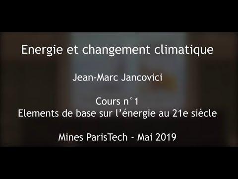 1 -  L'énergie - Cours des Mines 2019 - Jancovici