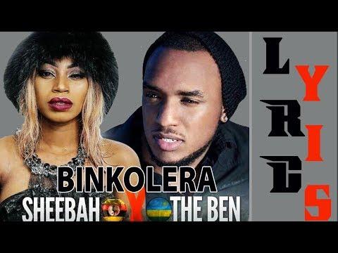 Binkolera Lyrics by Sheebah X The Ben (official Lyrics Video)