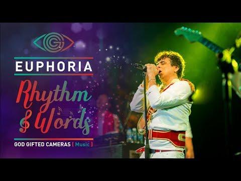 | Maaeri | | Euphoria Band | | Live Concert | | Rhythm & Words | | God Gifted Cameras |