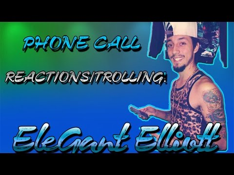 Phone Call Reactions/Trolling