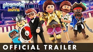 PLAYMOBIL: THE MOVIE - Official Trailer