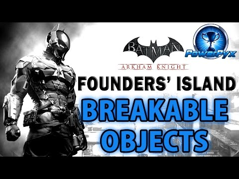 Batman Arkham Knight - Founders' Island - All Breakable Objects Locations