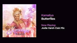 Kamaliya - Butterflies (Jodie Harsh Club Mix)