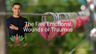 #14 | Twin Flames | The Five Emotional Wounds or Traumas