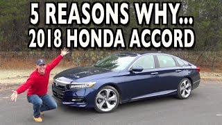 5 Reasons Why You Should Buy the 2018 Honda Accord on Everyman Driver