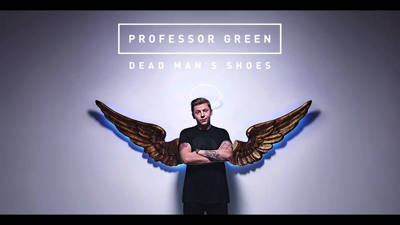 Professor Green - Dead Man's Shoes - 119.6KB