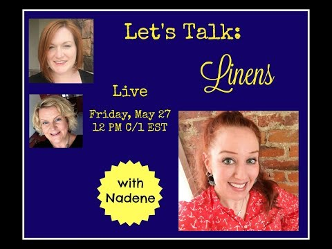 Reseller Hangout - Let's Talk Linens with Nadene - How to Buy and Sell Linens and Fabric