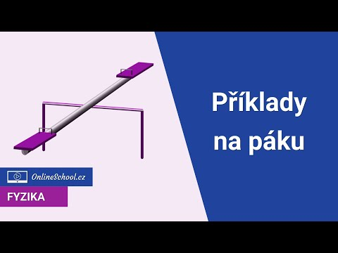 Příklady na páku | 2/3 Mechanika tuhého tělesa | Fyzika | Onlineschool.cz