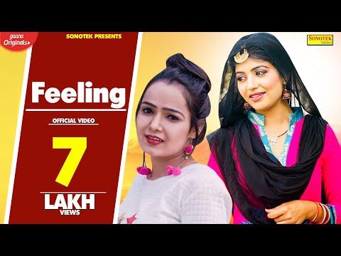 New Haryanvi Song 2018 - Feeling    Miss Sweety, Sonika Singh, Sushil Sohal #Sonotek Cassettes