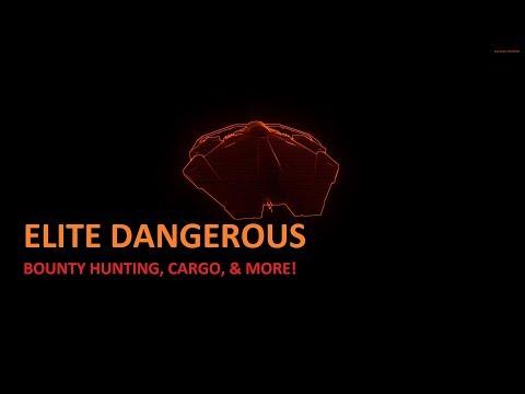 Elite Dangerous Bounty Hunting & Cargo