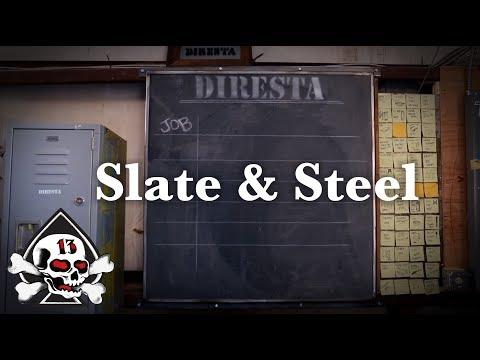 Diresta Shop Update 3 + Slate and Steel Blackboard