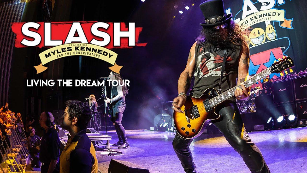Slash Ft. Myles Kennedy & The Conspirators   Living The Dream Tour ORDER  NOW
