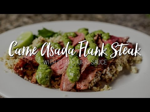 Carne Asada Flank Steak With Cauliflower Rice & Chimichurri