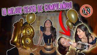 EL MEJOR CUMPLEAÑOS DE TODOS ♥ #18- VLOG | MalexaLeon