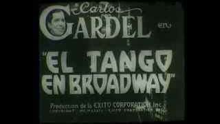 Fragmento del Film El Tango En Broadway. Tangocity.com