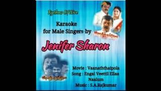 Engal Veettil Ellaa Naalum Karthigai Karaoke For Male Singers By Jenifer Sharon