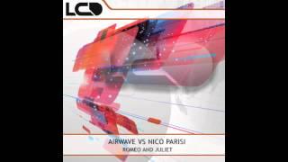 Airwave vs Nico Parisi - Romeo and Juliet