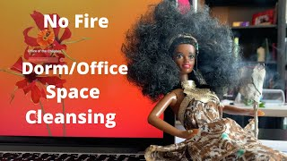 No Fire Space Cleansing - Lift your DORM/OFFICE space vibration