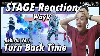 Download Lagu WayV 威神V – Turn Back Time STAGE Rebirth - Korean REACTION mp3