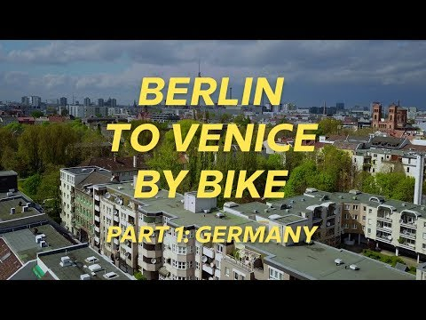 Berlin To Venice By Bike: GERMANY | Babbel Travel