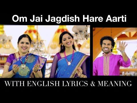 Om Jai Jagdish Hare Aarti (Lyrics and Meaning) - Aks & Lakshmi, Padmini Chandrashekar