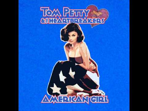 American Girl by Tom Petty (studio version with lyrics)