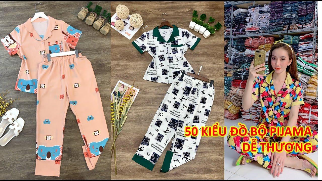 50 Kiểu đồ bộ Pijama nữ dễ thương mẫu đẹp đường may sắc sảo, đồ bộ mặc nhà cao cấp size từ 45-63kg